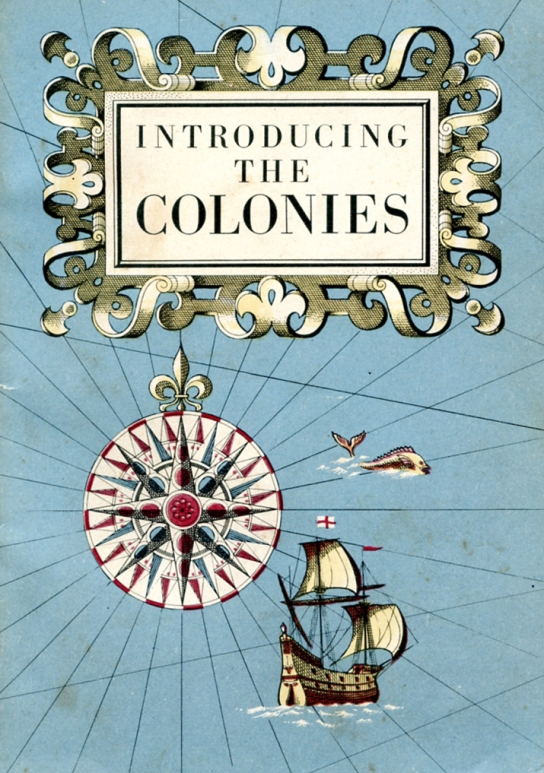 Intro the Colonies HMSO 1949